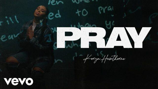 [Video] Pray - Koryn Hawthorne