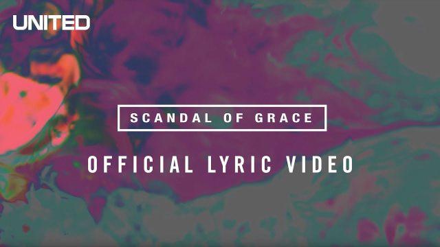 Hillsong United - Scandal Of Grace Lyrics