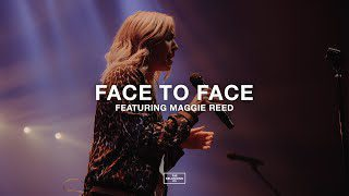 The Belonging Co ft. Maggie Reed - Face to Face Lyrics