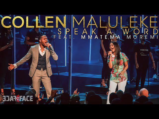 Collen Maluleke ft. Mmatema Moremi - Speak A Word Lyrics