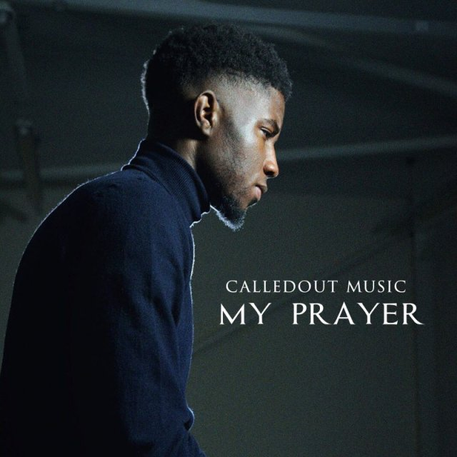 CalledOut Music - My Prayer (Yahweh)