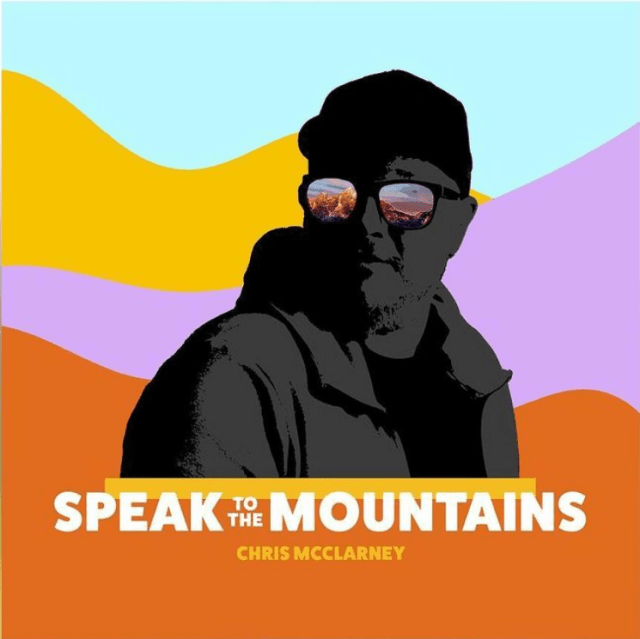 [Album] Chris McClarney - Speak To The Mountains