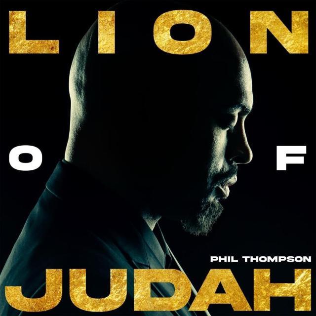 Phil Thompson - Lion of Judah