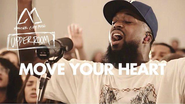 Maverick City Music & UPPERROOM - Move Your Heart