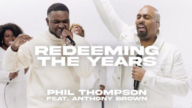 Phil Thompson - Redeeming The Years