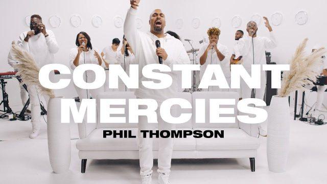 Phil Thompson - Constant Mercies