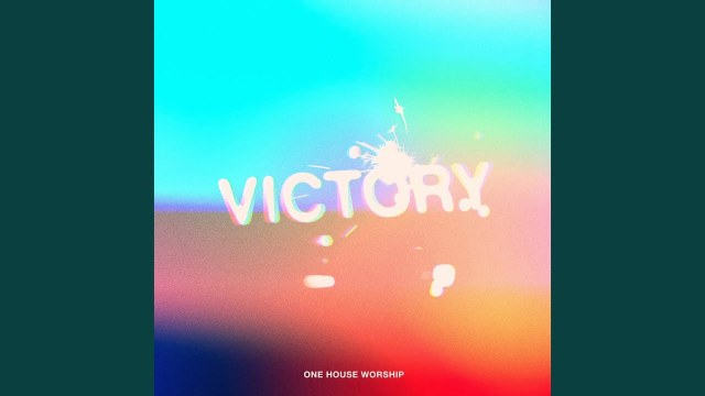 One House Worship - Victory
