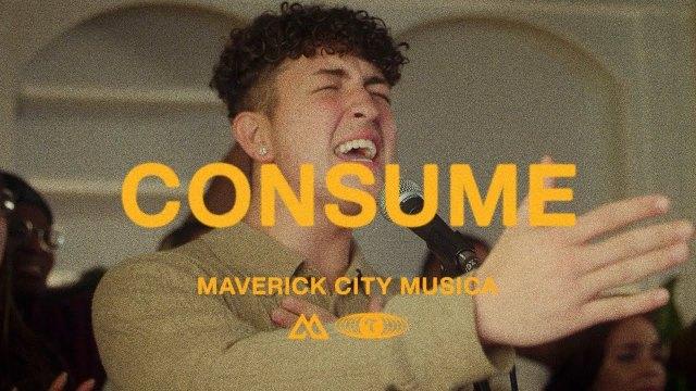 Maverick City Music - Consume