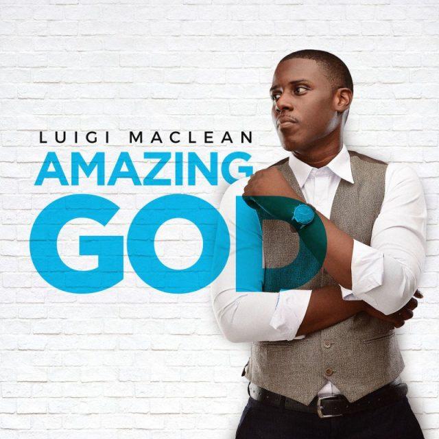 Luigi Maclean - Amazing God