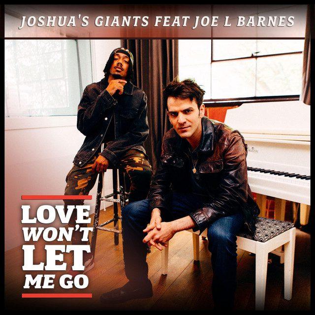 Joshua's Giants - Love Won't Let Me Go
