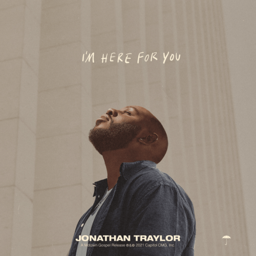 [Album] Jonathan Traylor - I'm Here For You