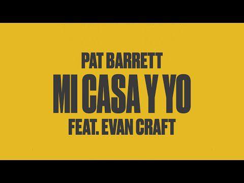 Pat Barrett - Mi Casa Y Yo