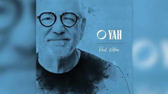 Paul Wilbur - O Yah