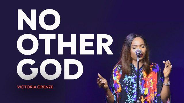 Victoria Orenze - No Other God
