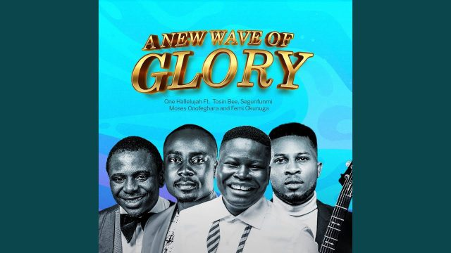 One Hallelujah - A New Wave Of Glory