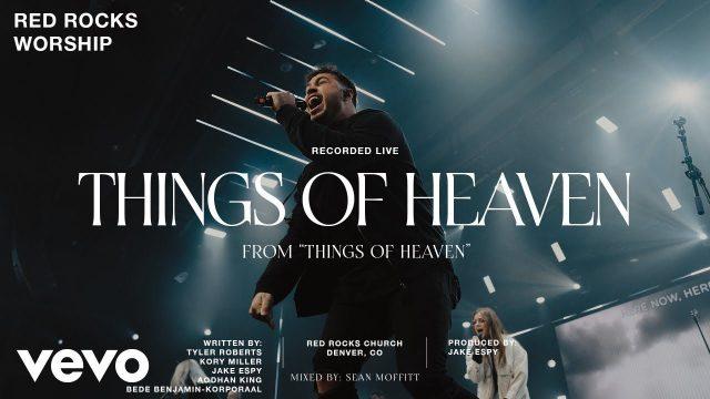 Red Rocks Worship - Things of Heaven