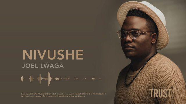 Joel Lwaga - Nivushe