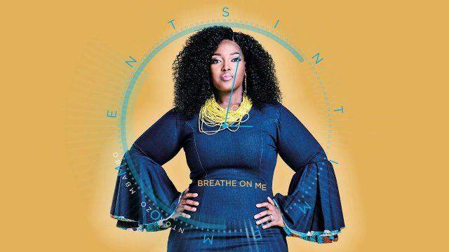 Ntokozo Mbambo - Breathe on Me