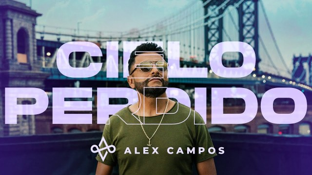 Alex Campos - Cielo Perdido