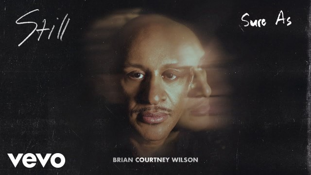 Brian Courtney Wilson - Sure As