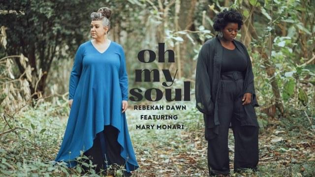 Rebekah Dawn - Oh My Soul