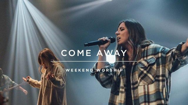 Red Rocks Worship - Come Away