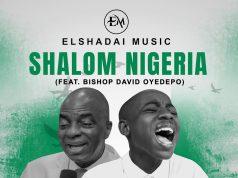 Elshadai Music - Shalom Nigeria