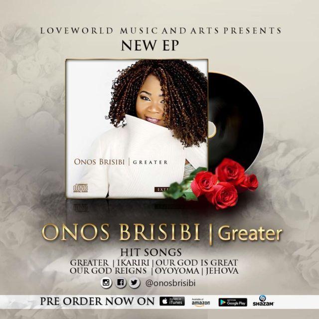 Award Winning Singer Onos Brisibi Releases New EP Greater -Orodeonlineng.com