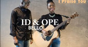 ID & Ope Bello- I praise You