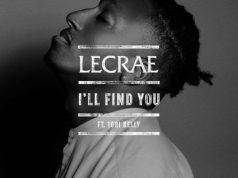Lecrae Ft. Tori Kelly - I'll Find You
