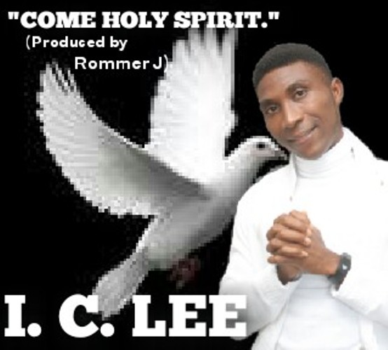 I.C Lee - Come Holy Spirit