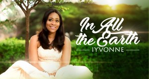 In All The Earth - Iyvonne