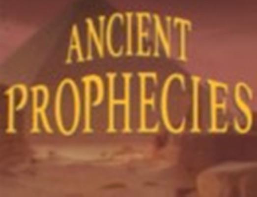 Ancient prophecies