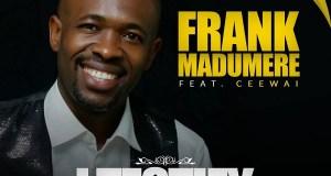 Frank Madumere - I Testify [gospelminds.com]