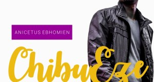 Anicetus Ebhomien - ChibuEze