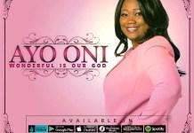 Ayo Oni - Wonderful Is Our God