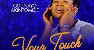 Odunayo Akintomide - Your Touch