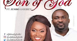 Alphina ByFaith ft. Jumbo Aniebiet - Son of God
