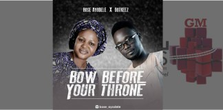 Bose Ayodele - Bow Before Your Throne