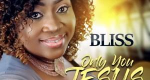 Bliss Asikoko - Only You Jesus