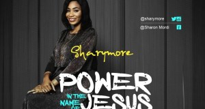 Sharymore - Power In The Name Of Jesus