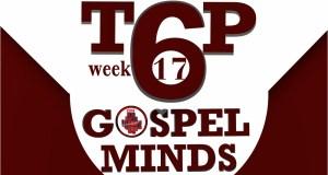 2018week17 Top6 Gospelminds