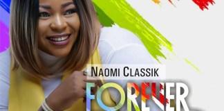 Naomi Classik - Forever Oh God