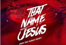 Preye Odede That Name Jesus