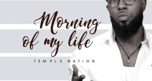 Temple Nation – Morning Of My Life