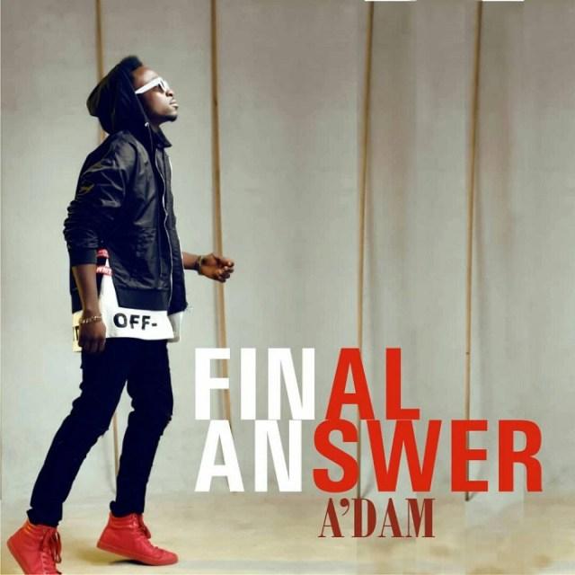 A'Dam - Final Answer