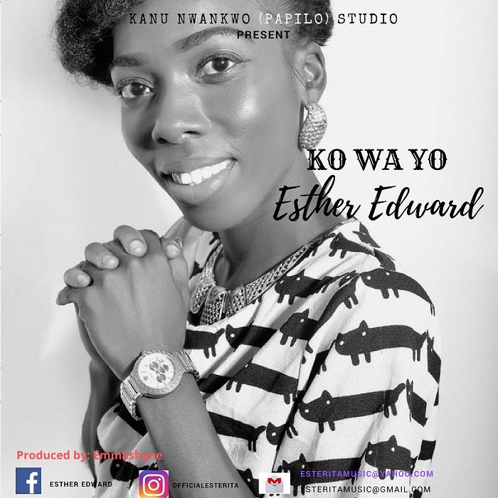 Esther Edward - Ko wa yo (Deliver us) | Download Mp3 + Lyrics