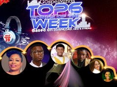 Top 6 Gospel Songs of The Week