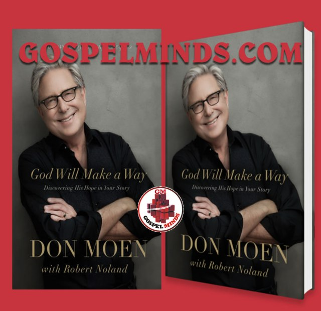 Don Moen Set to Release First Book - God Will Make A Way