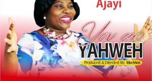 Olubusola Ajayi - You Are Yahweh